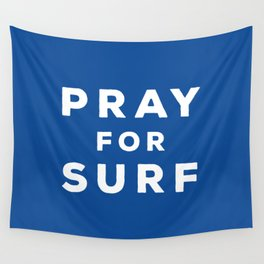 Pray For Surf Wall Tapestry