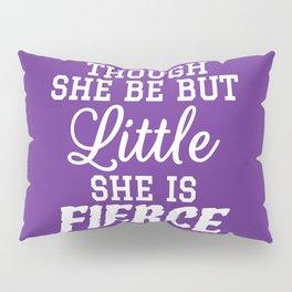 Little & Fierce (Purple) Pillow Sham