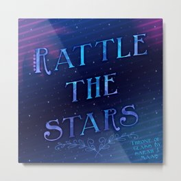 Rattle The Stars Metal Print