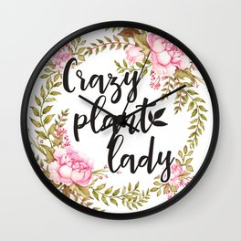 Crazy Plant Lady - Floral wreath Botanical Wall Clock