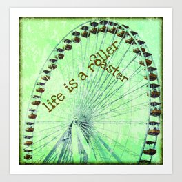 Life is a roller coaster Art Print