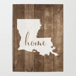 Louisiana is Home - White on Wood Poster