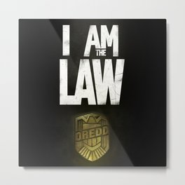 I Am the Law - Judge Dredd Metal Print