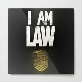 I Am the Law - Judge Dredd Metal Print