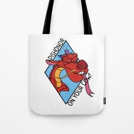Dishonor on you! Tote Bag