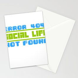 Error 404 Social Life nerdy geek gamer gift Stationery Cards
