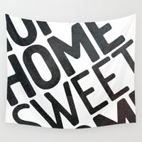 home sweet home Wall Tapestries featuring HOME by Eolia