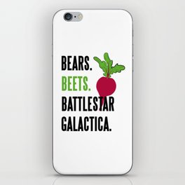BEARS, BEETS, BATTLESTAR, GALACTICA iPhone Skin