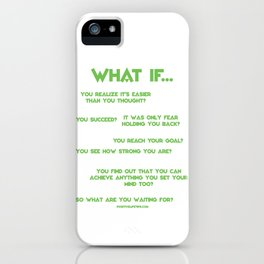 What If? iPhone Case