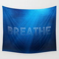 breathe Wall Tapestries featuring Breathe by eARTh