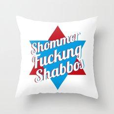 Shommer Fucking Shabbos Throw Pillow