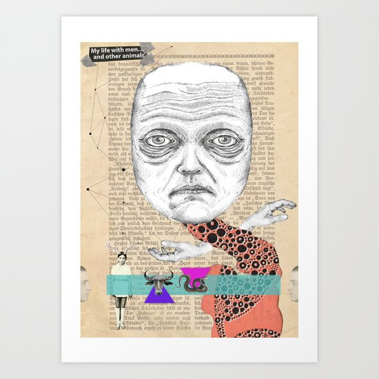 My life with men... Art Print