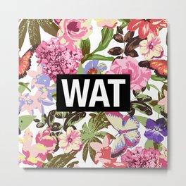 WAT Metal Print