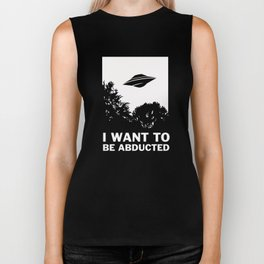 I Want To Be Abducted Biker Tank