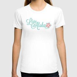 Live Aloha T-shirt