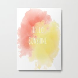 Hello Sunshine Watercolor Metal Print
