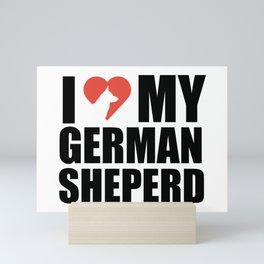 Love my German Sheperd Mini Art Print