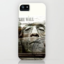 The wall in your head... iPhone Case