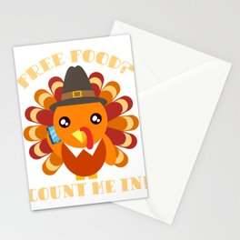 Free Food? Count Me In! Turkey Day Thanksgiving Save A Turkey Awareness T-shirt Design Stuffing  Stationery Cards