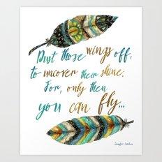 Dust Those Wings Off... Art Print