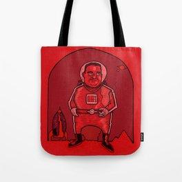 Smokebreak on Mars Tote Bag