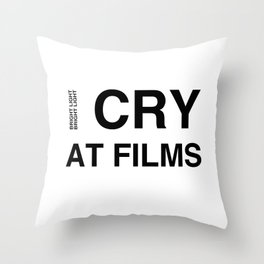 Cry At Films Throw Pillow