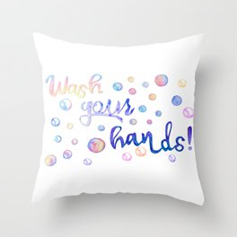 Wash your hands sign in rainbow soap bubbles  Throw Pillow