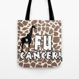 Team Bennett - FU CANCER! Tote Bag