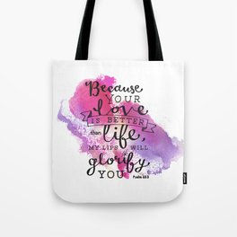 """""""Your Love is Better than Life"""" Hand-Lettered Bible Verse Tote Bag"""