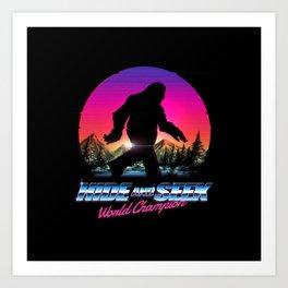 Hide And Seek World Champion Bigfoot is Real Kunstdrucke