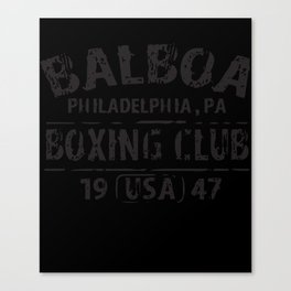 Balboa Boxing Club Rocky Movie Philly Retro WorkOut T-Shirts Canvas Print