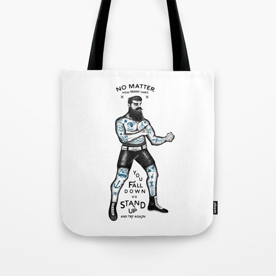 STAND UP AND TRY AGAIN (White) Tote Bag