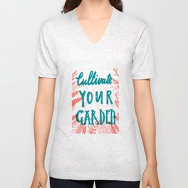 Cultivate your garden Unisex V-Neck