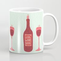 wine Mugs featuring Wine by Cat Coquillette