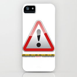 Virus Danger You warned them iPhone Case