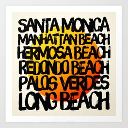 Los Angeles, Santa Monica, Manhattan Beach, Hermosa Beach, Redondo Beach, Palos Verdes, & Long Beach Art Print