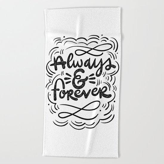 ALWAYS & FOREVER Beach Towel