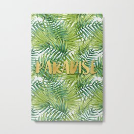 Paradise in Hawaiian Palm Tree Leaves Metal Print