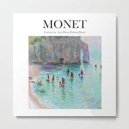 Monet - Etretat the Aval door fishing boats Metal Print
