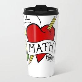 I Love Math with a Pencil Travel Mug