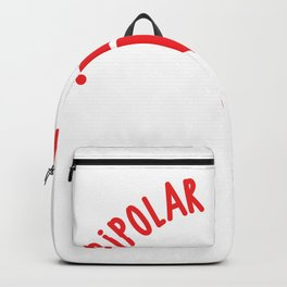 Bipolar Disorder? I Call It Sweet and Spicy Awareness Gift design Backpack