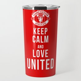 Keep Calm Love United Travel Mug