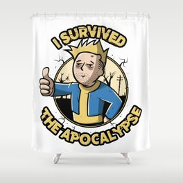 I survived the apocalypse Shower Curtain