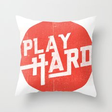 Play Hard Throw Pillow