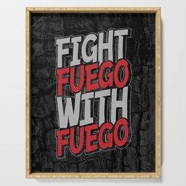 Fight Fuego With Fuego Serving Tray