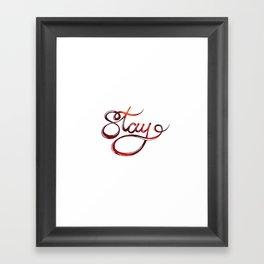stay Framed Art Print