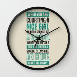 Lab No. 4 When You Are Courting Albert Einstein Famous Life Inspirational Quotes Wall Clock
