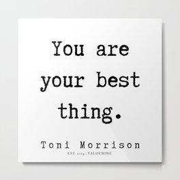14     Toni Morrison Quotes   190807 Metal Print