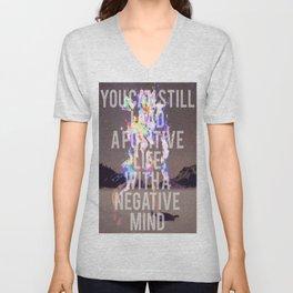 Positive Life with a Negative Mind Unisex V-Neck