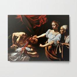 Merisi da Caravaggio - Judith enthauptet Holofernes Metal Print
